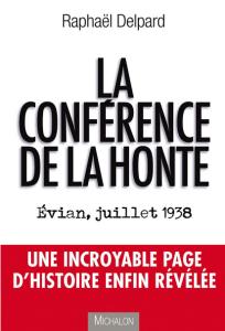 Livre La conférence de la honte Evian juillet 1938